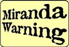 MirandaWarning