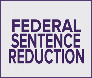 federal sentence reduction